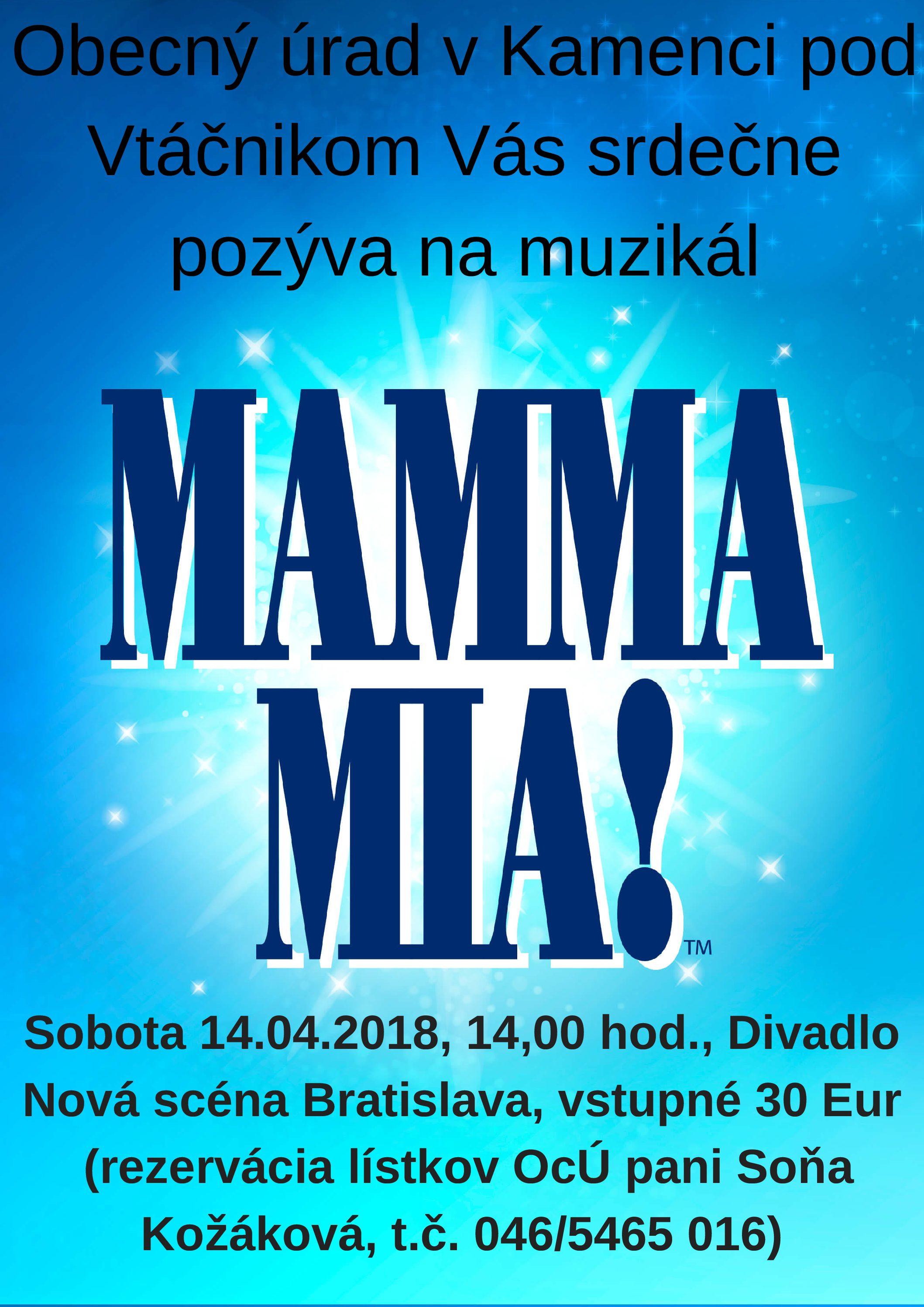 6d3c430de Muzikál Mamma mia! 14.04.2018 – KAMENEC POD VTÁČNIKOM